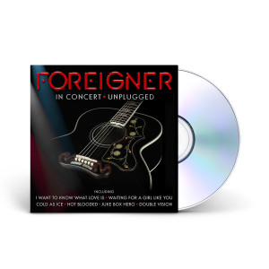 Foreigner In Concert Unplugged CD