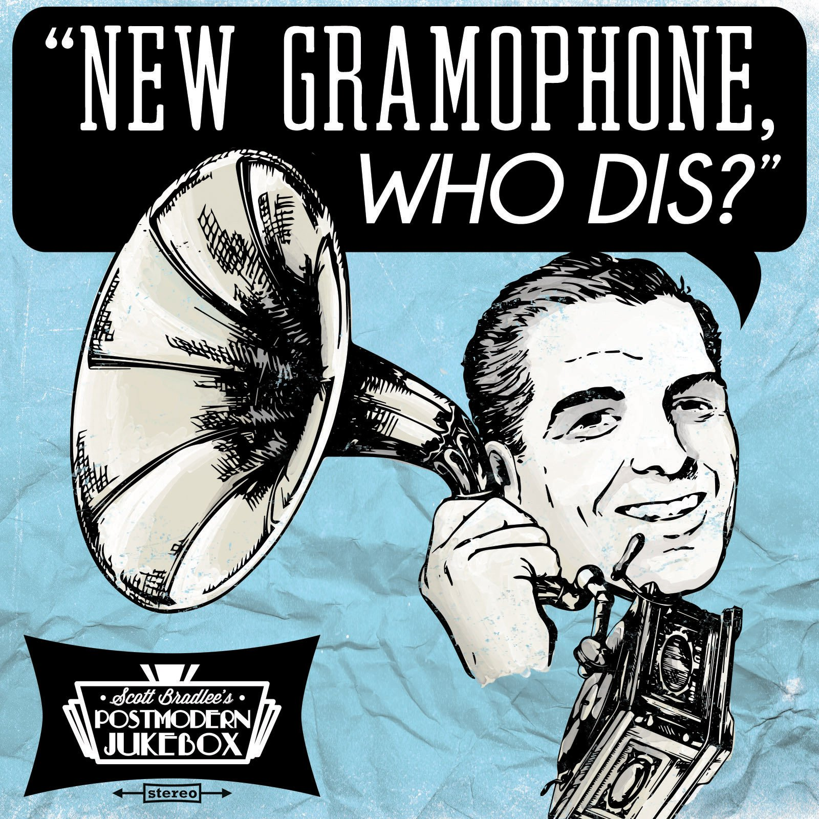 New Gramophone, Who Dis? [Download]