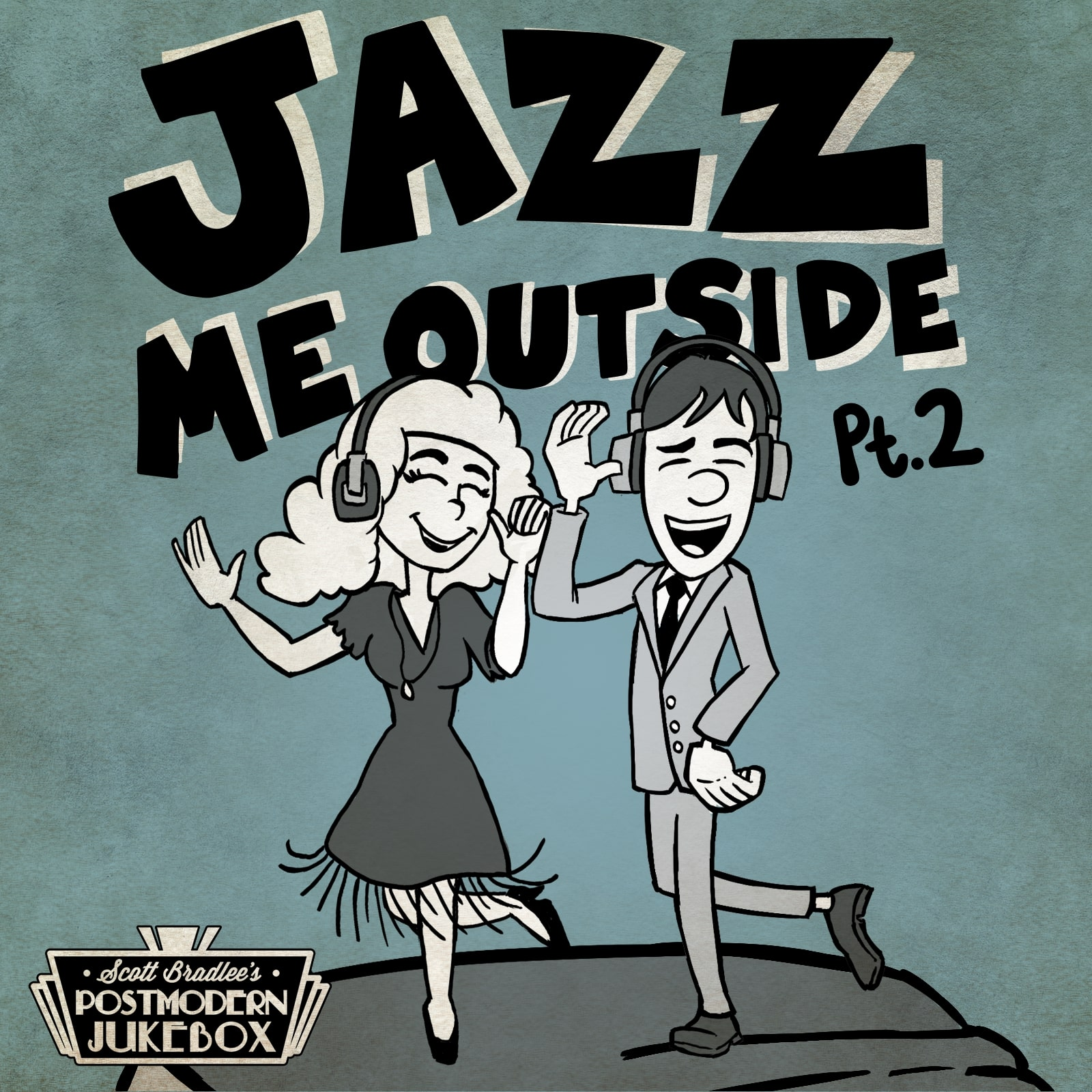Jazz Me Outside, Pt. 2 [Download]