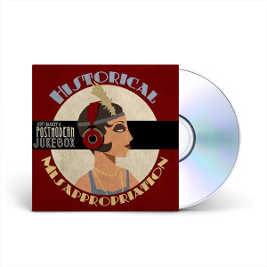 Historical Misappropriation [CD]
