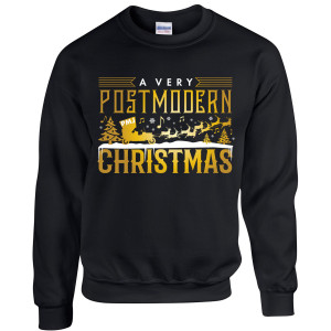 A Very Postmodern Christmas Sweatshirt