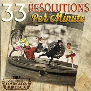 33 Resolutions Per Minute [Download]