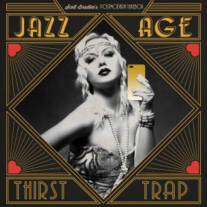 Jazz Age Thirst Trap [CD]