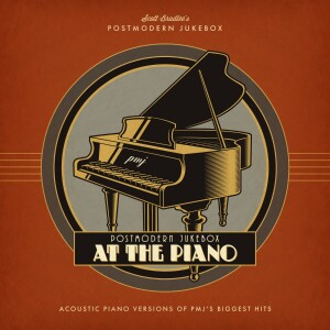 Postmodern Jukebox at the Piano [Download]