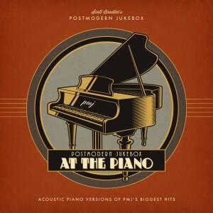 Postmodern Jukebox at the Piano [Download]