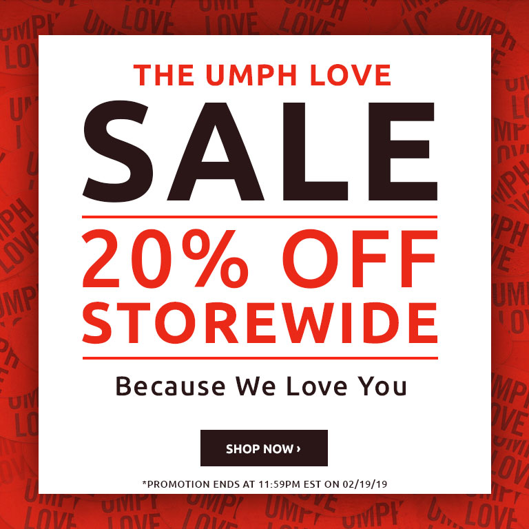 The Umph Love Sale!