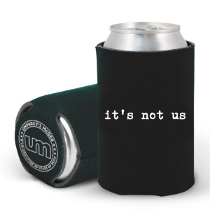 it's you Koozie