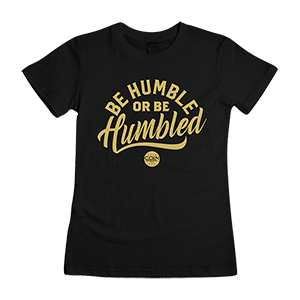 Humble Women's T-Shirt [Black/Gold Edition]