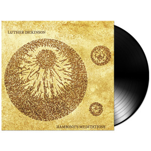 Luther Dickinson – Hambone's Meditation Vinyl