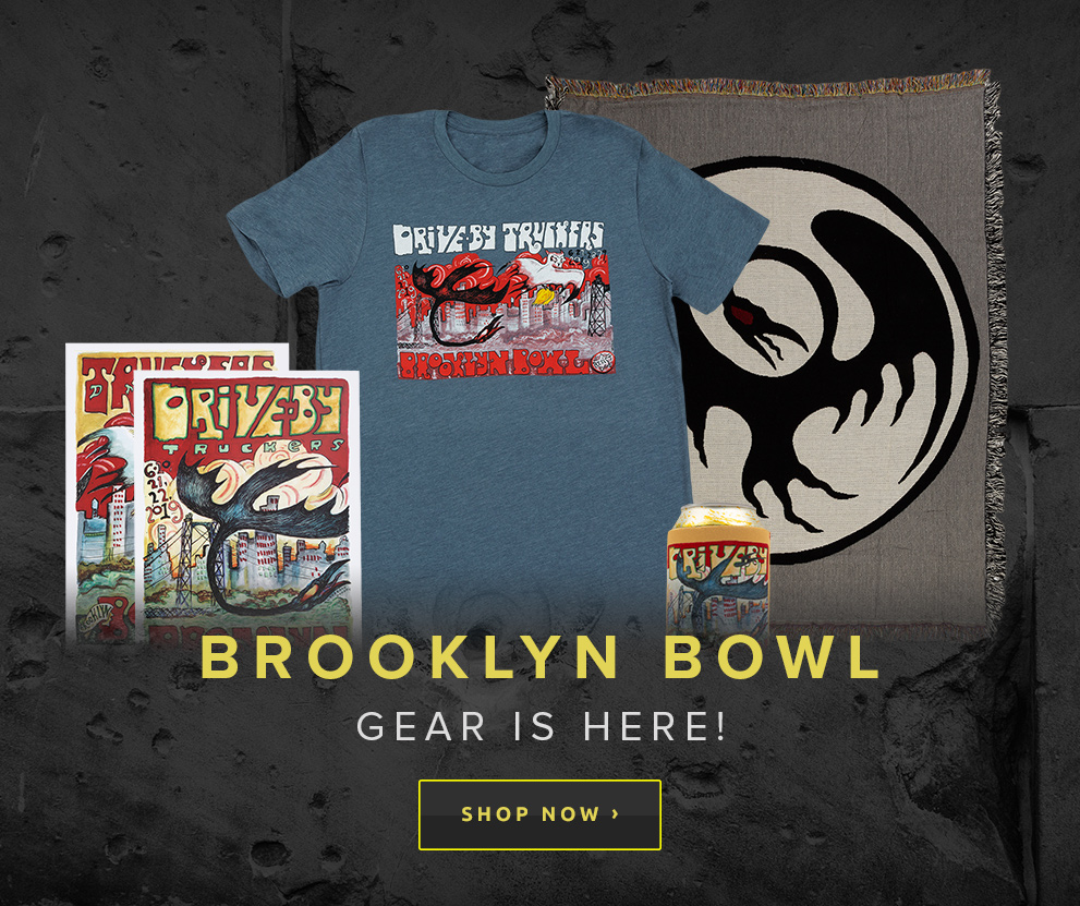 Drive-by Truckers Brooklyn Bowl 2019 Merch Now Available
