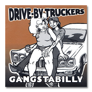 Drive-By Truckers Gangstabilly MP3 Download
