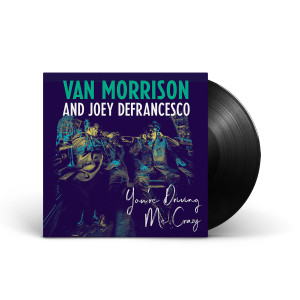Van Morrison You're Driving Me Crazy (2-disc) LP