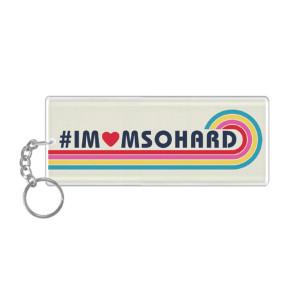 #IMOMSOHARD Keychain
