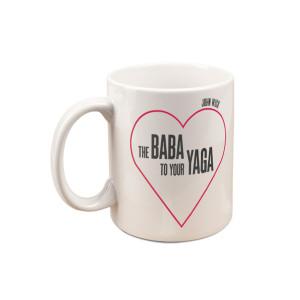 John Wick Baba To My Yaga Mug