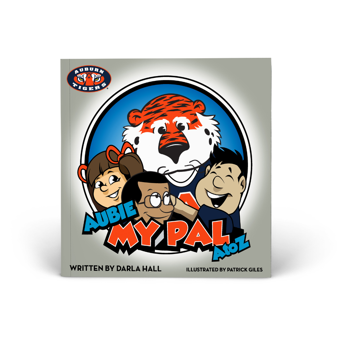 Auburn Tigers- Aubie, My Pal Book