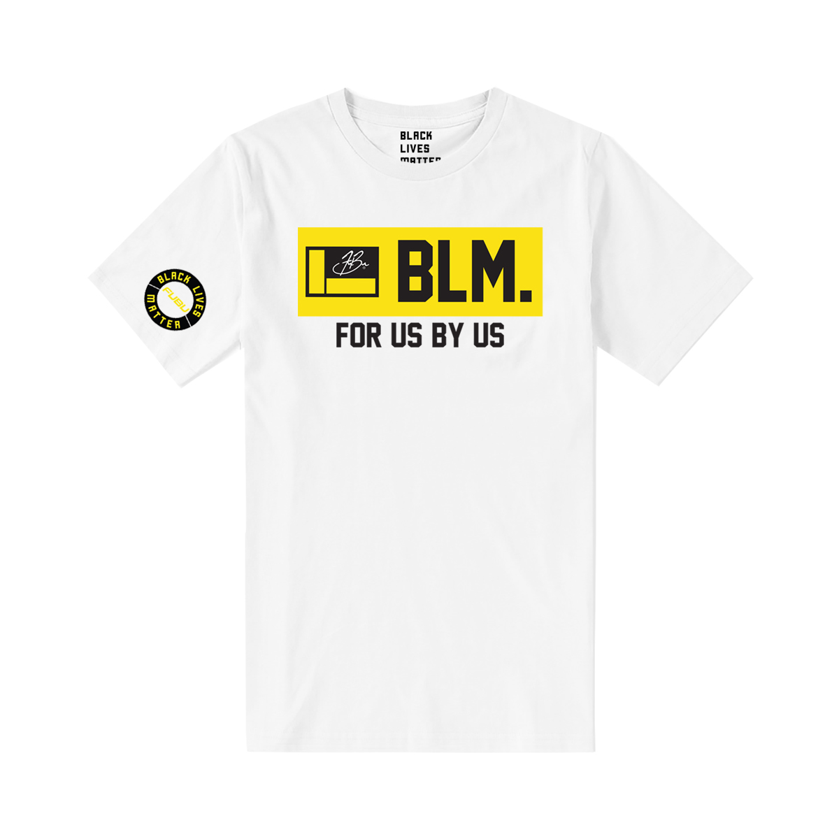 For Us By Us BLM T-Shirt