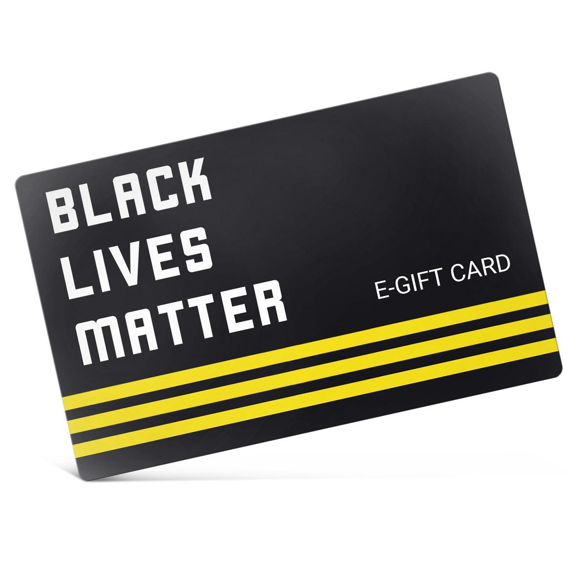 Black Lives Matter Official Store eGift Card