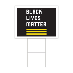 BLM Yard Sign