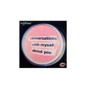 conversations with myself about you Digital Download