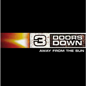 3 Doors Down Away from the Sun LP