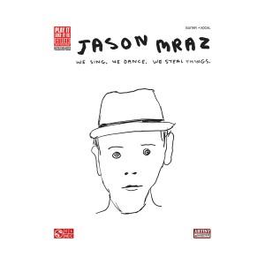 Jason Mraz We Sing, We Dance, We Steal Things Songbook