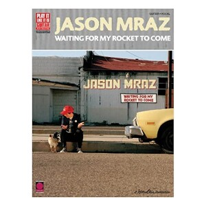 Jason Mraz Waiting for My Rocket to Come Songbook