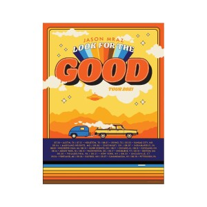 Look For The Good Tour Poster 2021: Signed