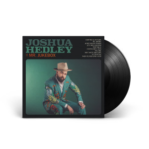 "Joshua Hedley - Mr. Jukebox 12"" Vinyl"