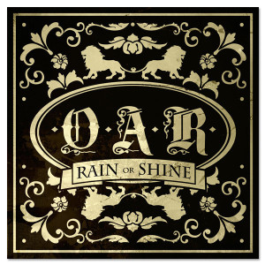 O.A.R. Rain Or Shine CD (Limited Edition)
