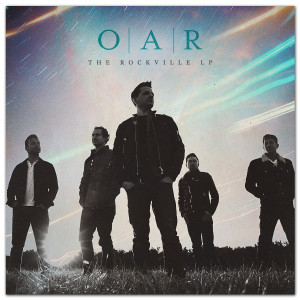 O.A.R. The Rockville CD