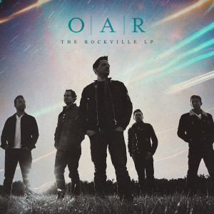 O.A.R. The Rockville LP -  Digital Download