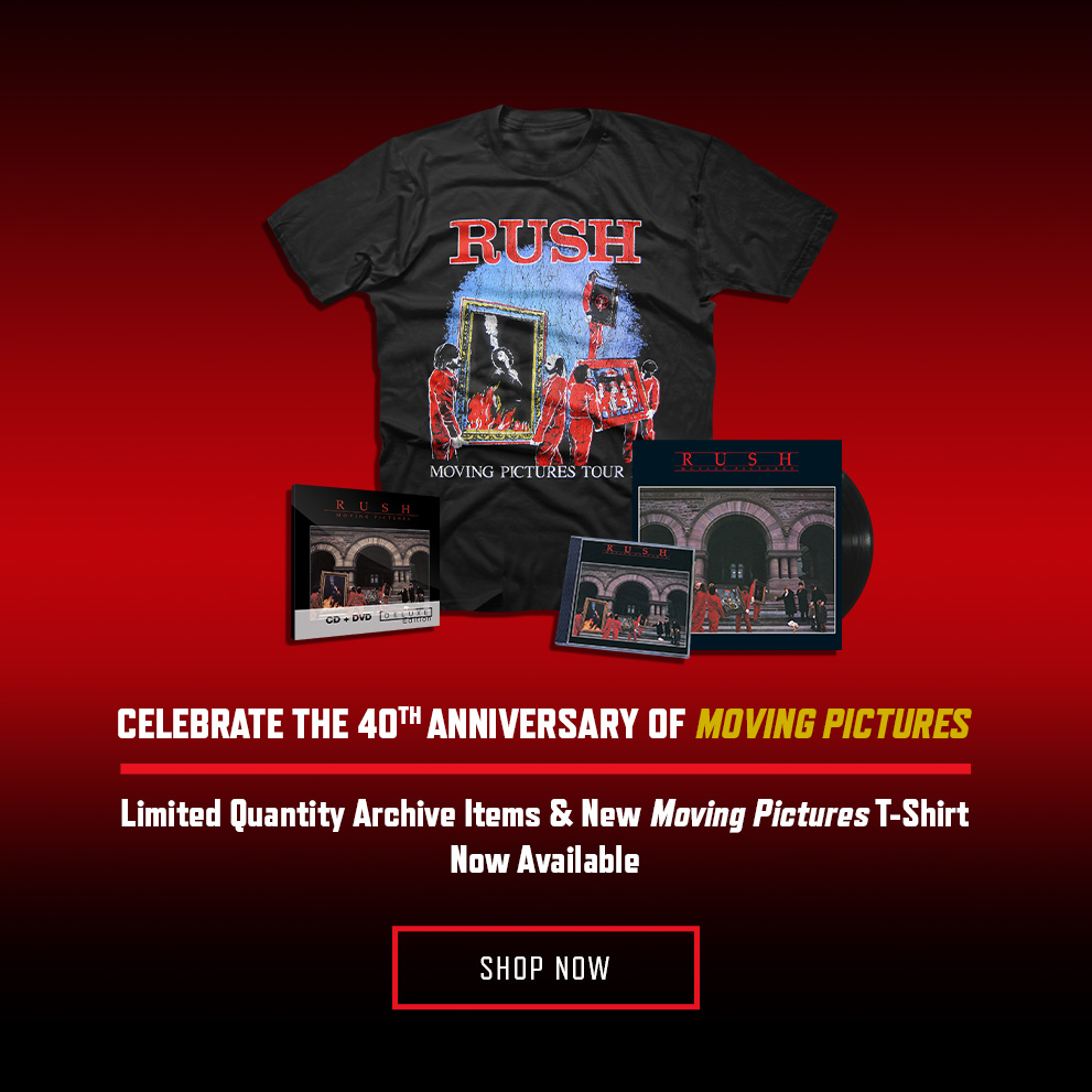 Moving Pictures 40th Anniversary!