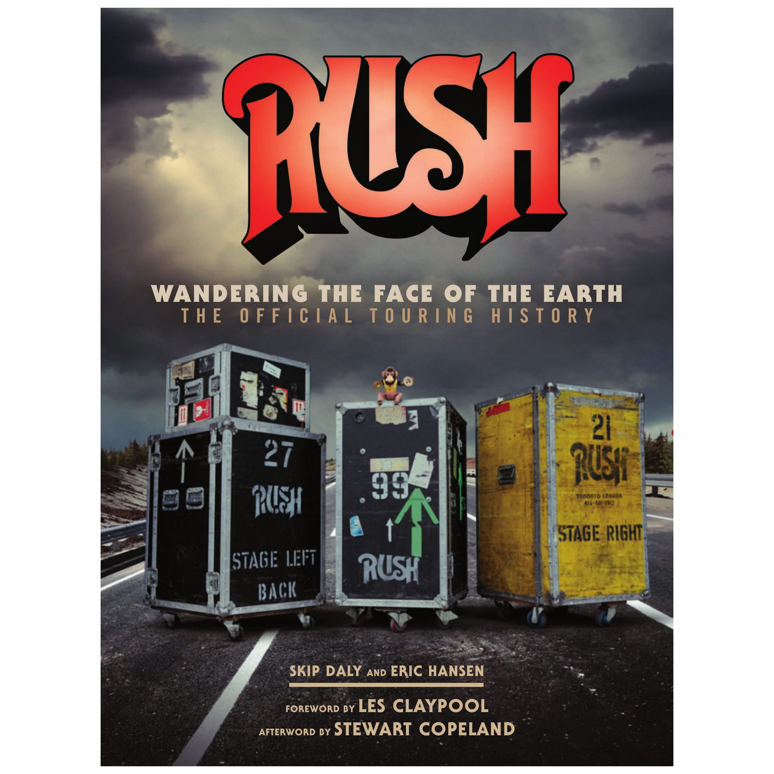 Rush: Wandering the Face of the Earth The Official Touring History
