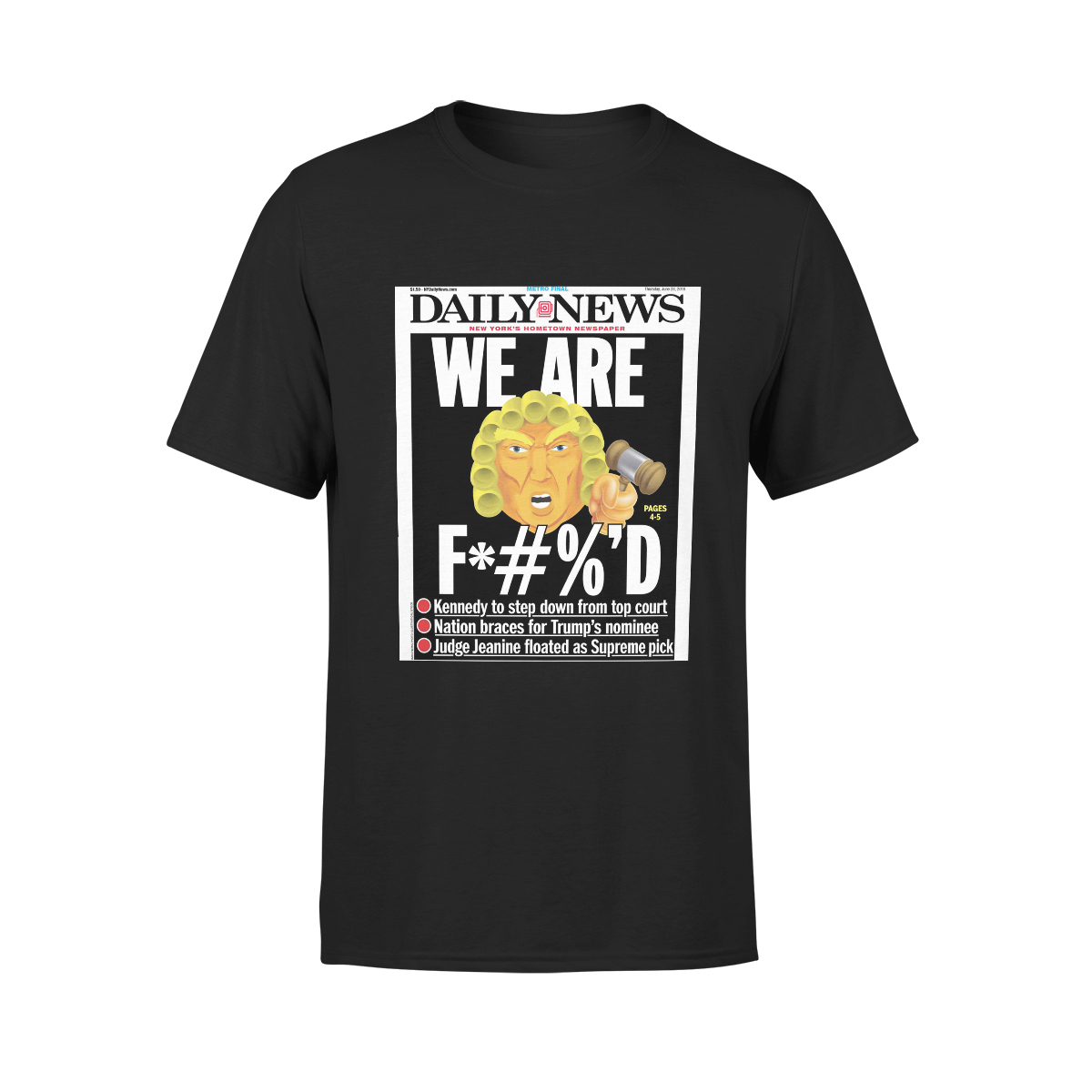 We Are F*#%'D T-shirt