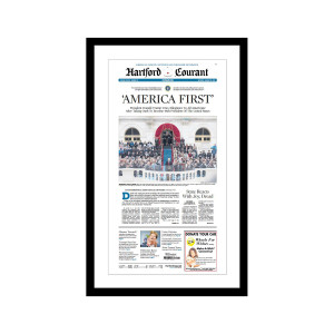 """Hartford Courant 1/21/2017 """"'America First"""" Presidential Inauguration Front Page Poster"""