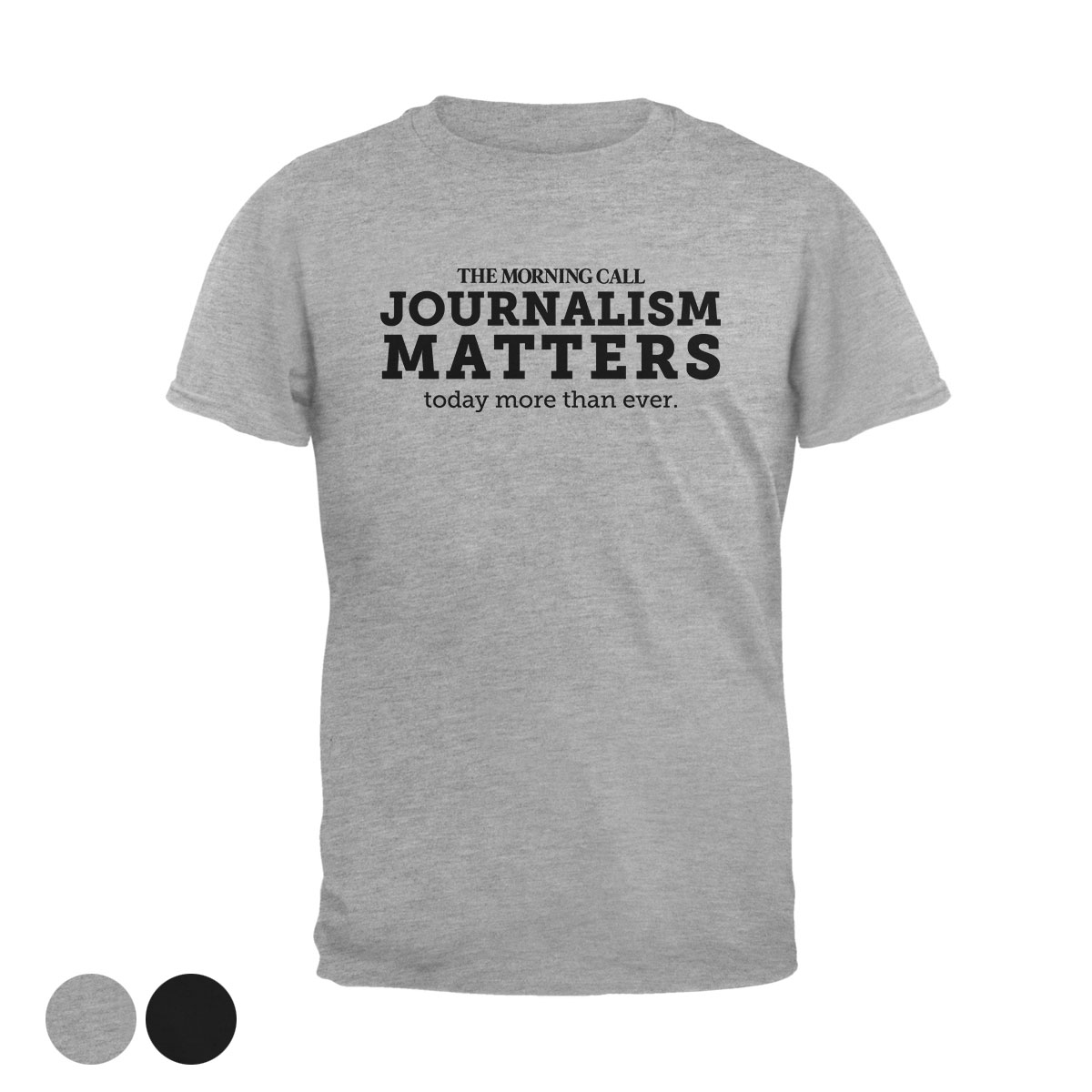 Morning Call Journalism Matters T-Shirt