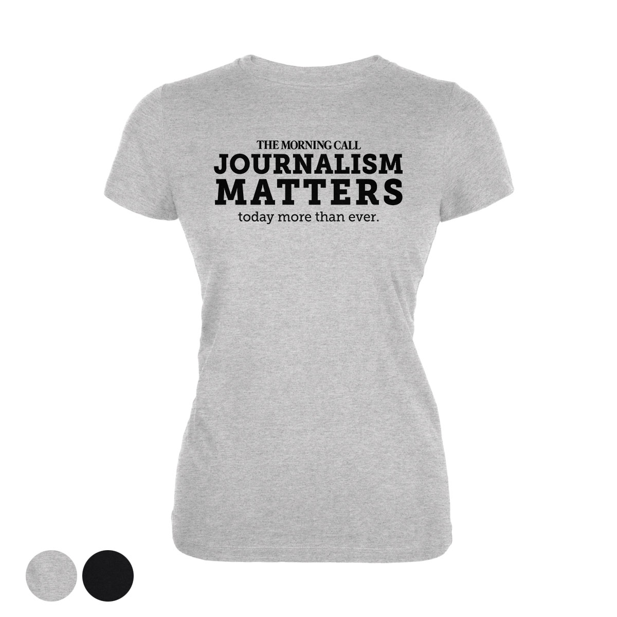 Morning Call Journalism Matters Women's T-Shirt