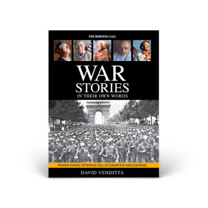 Pennsylvania Veteran Stories | War Stories: In Their Own Words