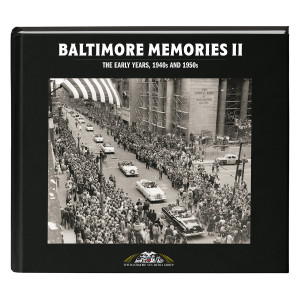 Baltimore Memories II: The Early Years, 1940's and 1950's