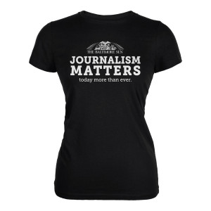 Baltimore Sun Journalism Matters Women's T-Shirt