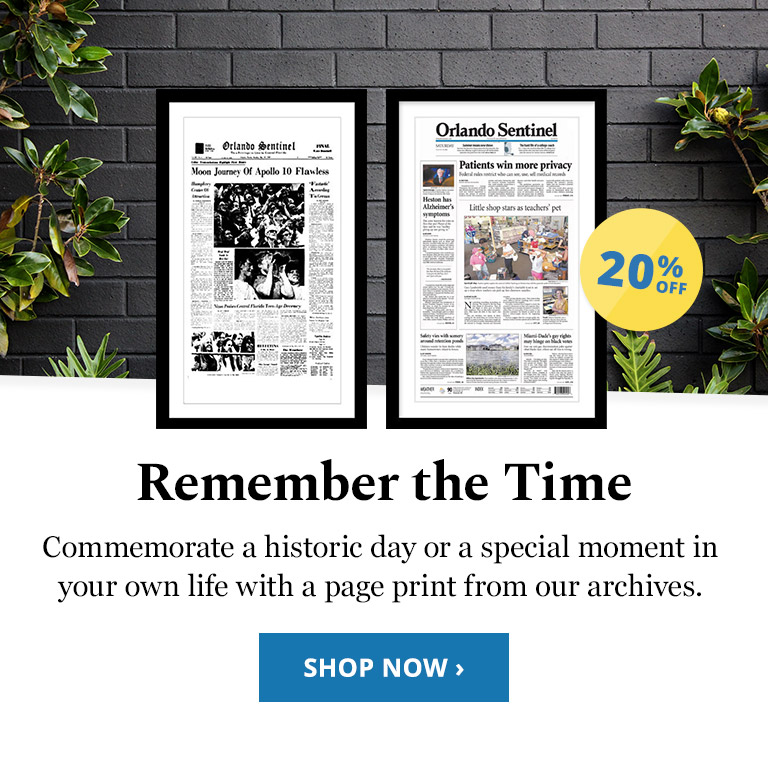 Remember the Time. Commemorate a historic day or a special moment in your own life with a page print from our archives.