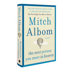Mitch Albom: The Next Person You Meet in Heaven