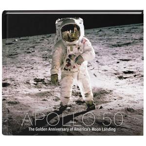 Apollo 50: The Golden Anniversary of America's Moon Landing