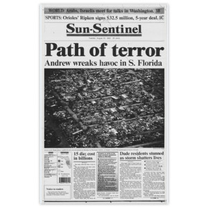 """Commemorative Front Page: Hurricane Andrew """"Path of Terror"""""""