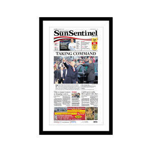 "Sun Sentinel 1/21/2017 ""Taking Command"" Front Page Poster"