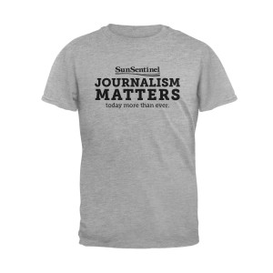 Sun Sentinel Journalism Matters T-Shirt