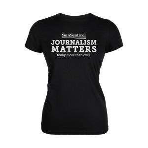 Sun Sentinel Journalism Matters Women's T-Shirt