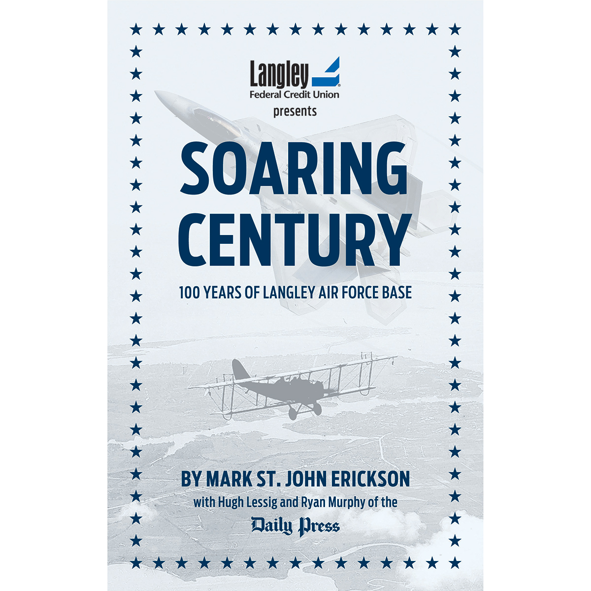 Soaring Century, 100 Years of Langley Air Force Base