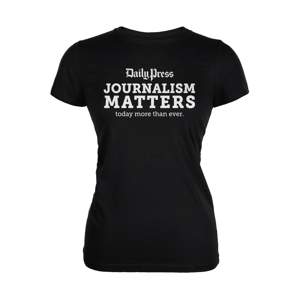 Daily Press Journalism Matters Women's T-Shirt