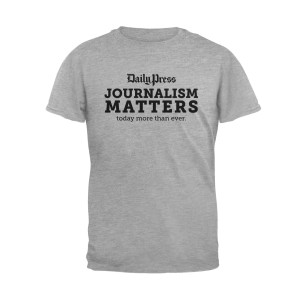 Daily Press Journalism Matters T-Shirt
